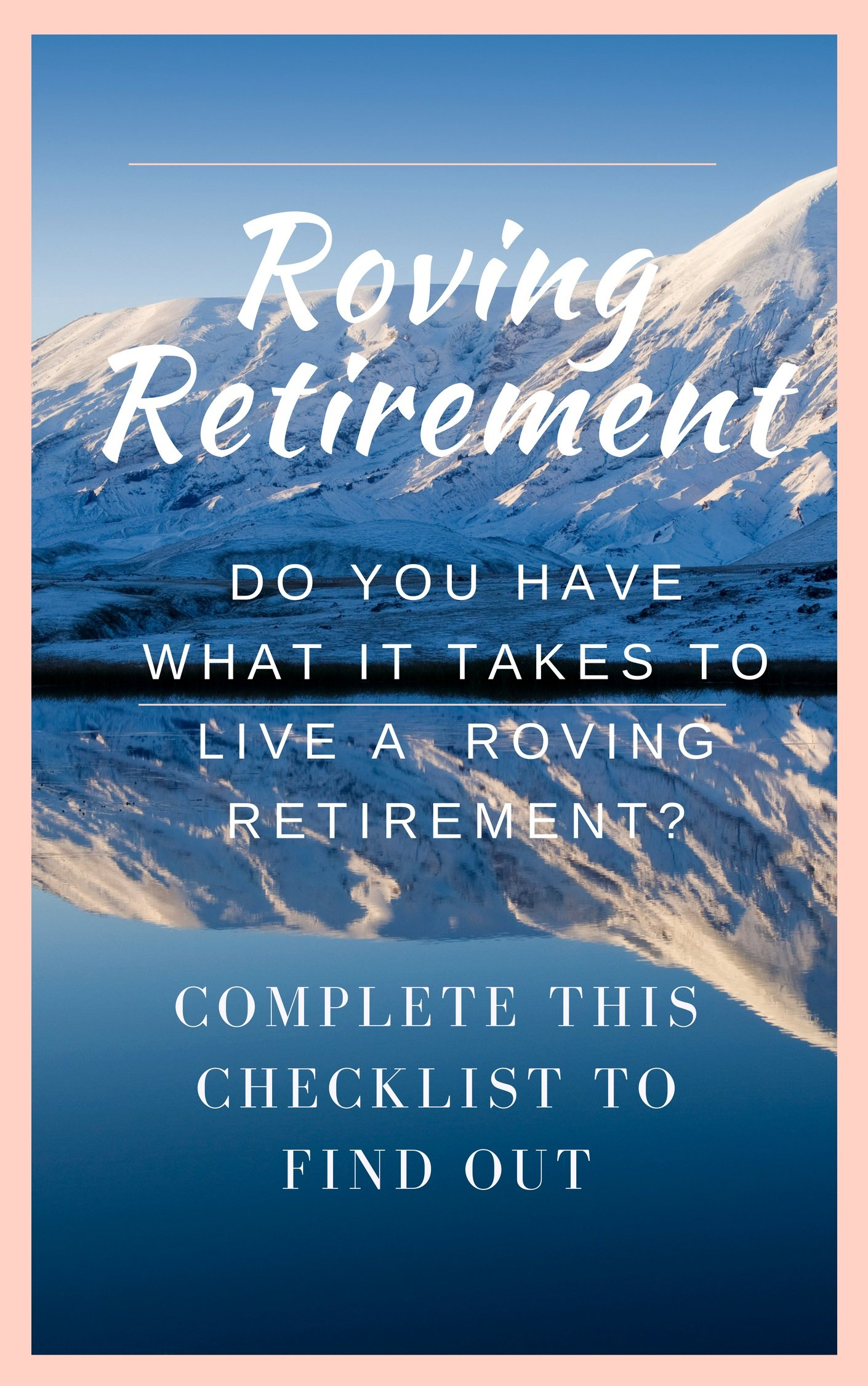 Roving Retirement Checklist